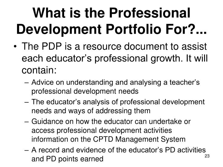 professional development portfolio essay This portfolio has been designed to help you integrate theory and practice and to provide an organised and systematic way of recording how all your practical and learning activities demonstrate - foster professional growth, personal development and accountability through support of students in practice.