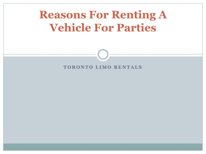 reasons for renting a vehicle for parties n.