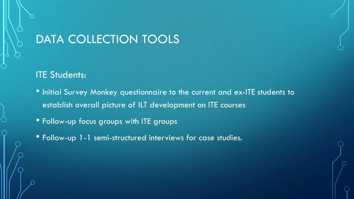 Data collection tools