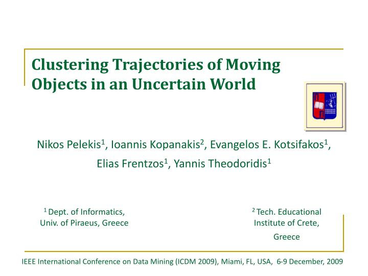 clustering trajectories of moving objects in an uncertain world n.
