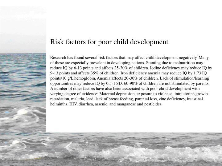 Risk factors for poor child development
