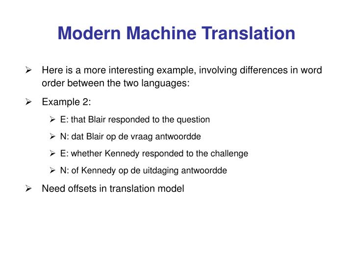 Modern Machine Translation