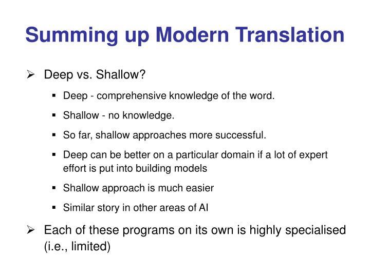 Summing up Modern Translation