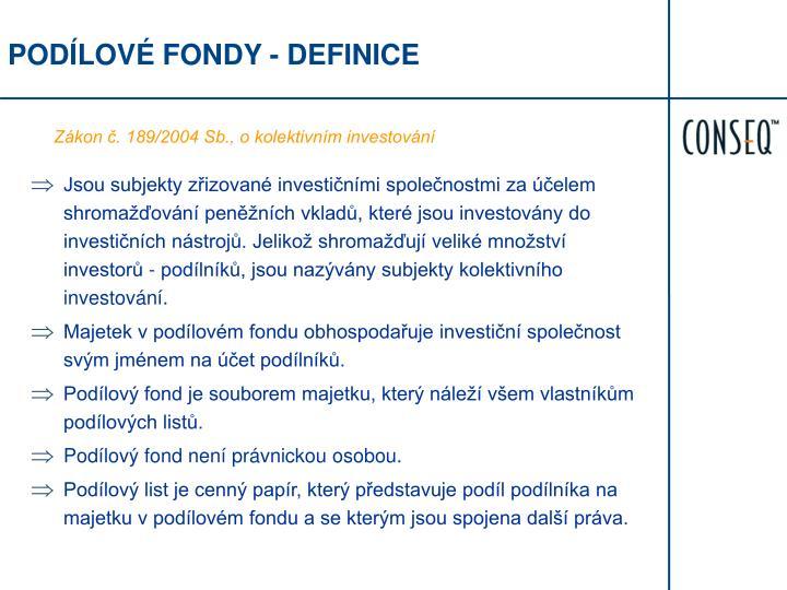 PODÍLOVÉ FONDY - DEFINICE