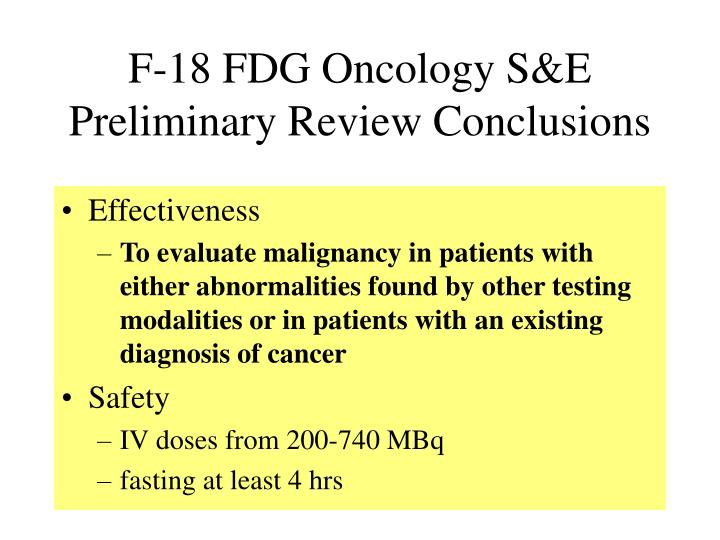 F 18 fdg oncology s e preliminary review conclusions