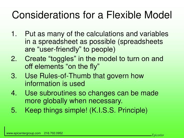 Considerations for a Flexible Model