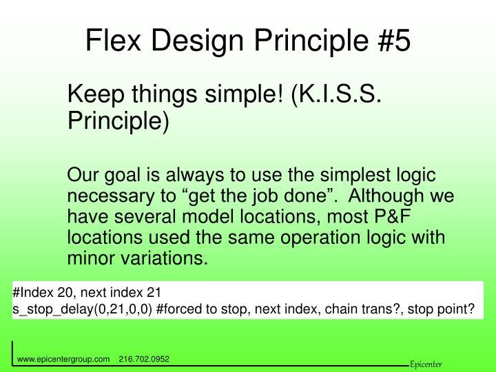 Flex Design Principle #5
