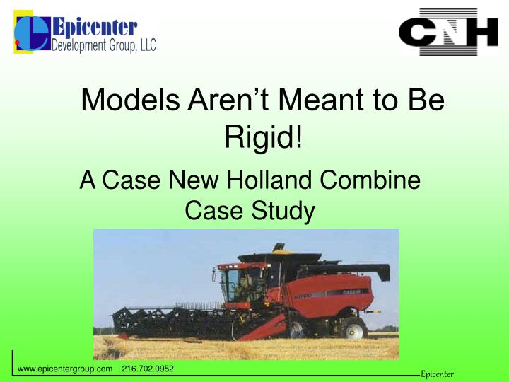 Models aren t meant to be rigid