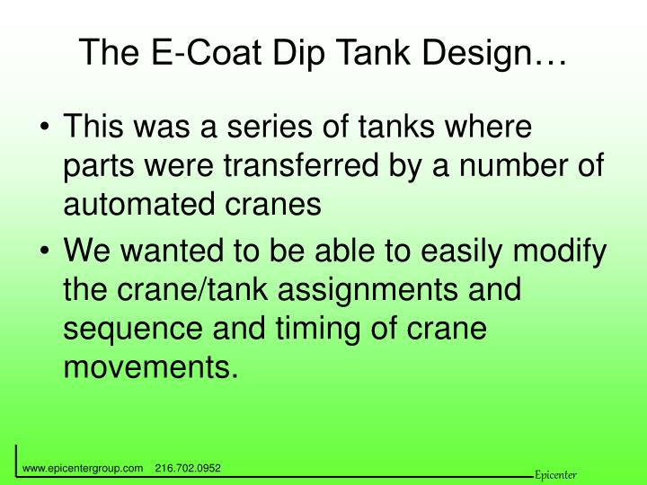The E-Coat Dip Tank Design…