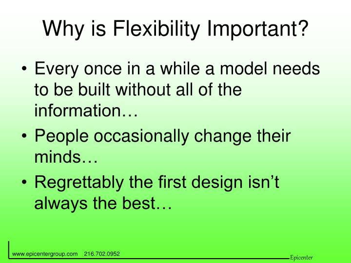 Why is Flexibility Important?