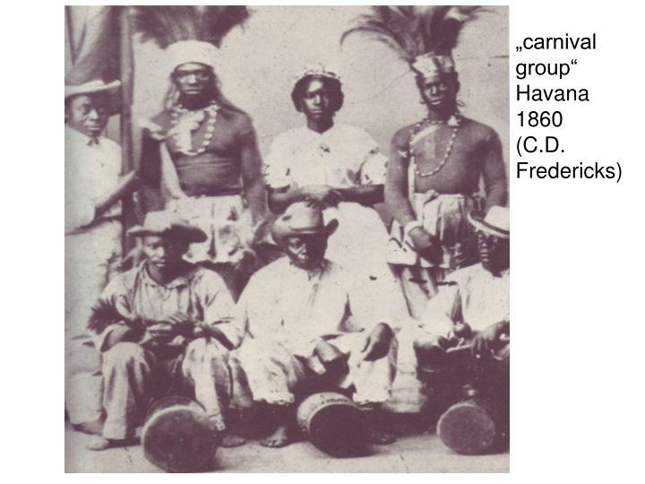 """carnival group"" Havana 1860"