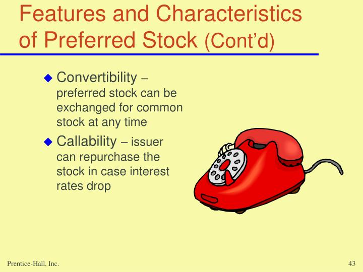 Features and Characteristics of Preferred Stock