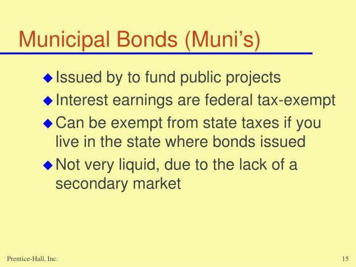 Municipal Bonds (Muni's)