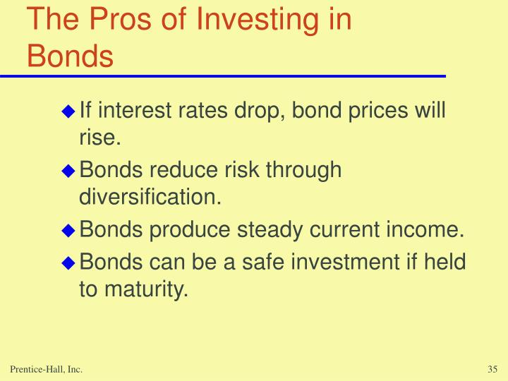 The Pros of Investing in Bonds