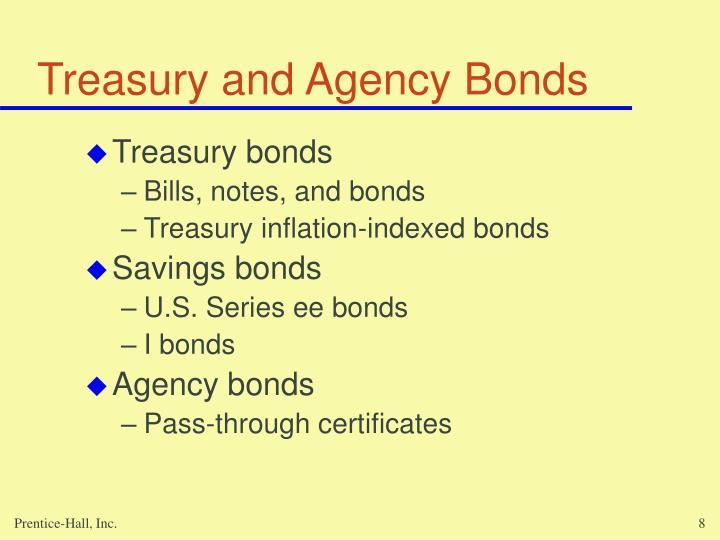 Treasury and Agency Bonds
