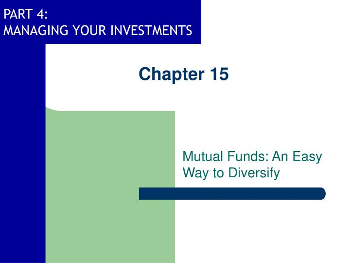 chapter 15 investing in bonds Mutual funds that invest in bonds, or bond funds, are a bit different: bond funds do not have a maturity date (like individual bonds), so the amount you invested will fluctuate as will the interest payments it throws off.