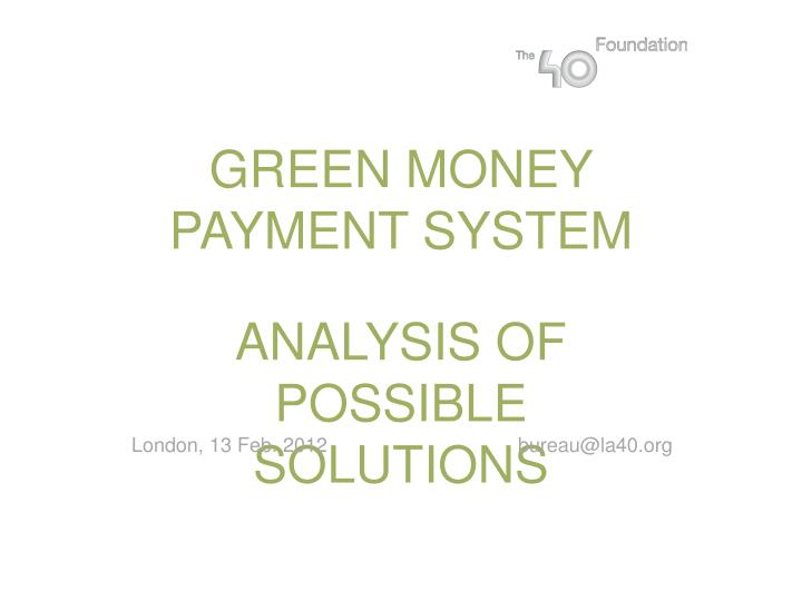 green money payment system n.