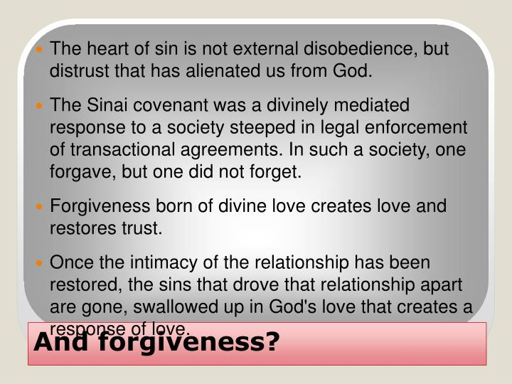 The heart of sin is not external disobedience, but distrust that has alienated us from God.