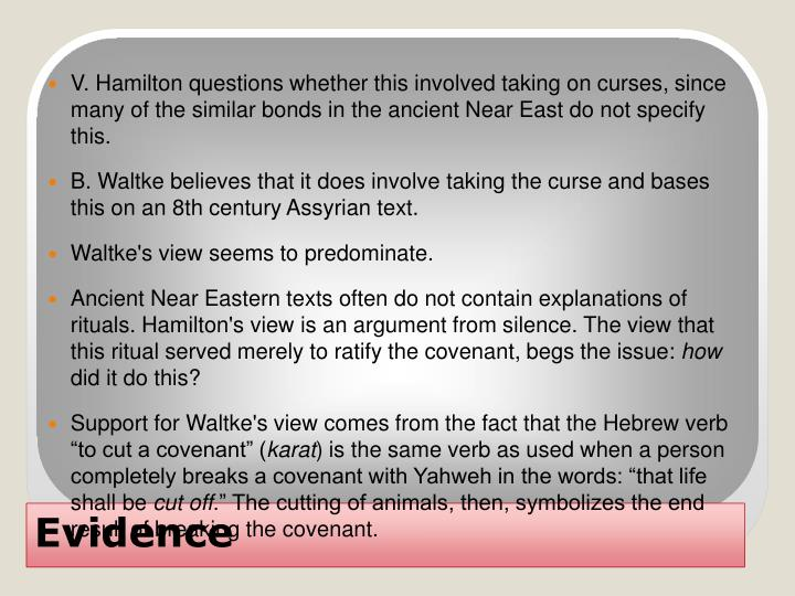 V. Hamilton questions whether this involved taking on curses, since many of the similar bonds in the ancient Near East do not specify this.