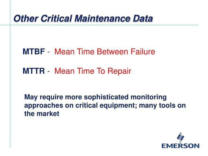 Other Critical Maintenance Data