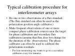 typical calibration procedure for interferometer arrays
