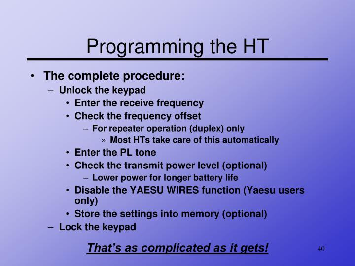 Programming the HT