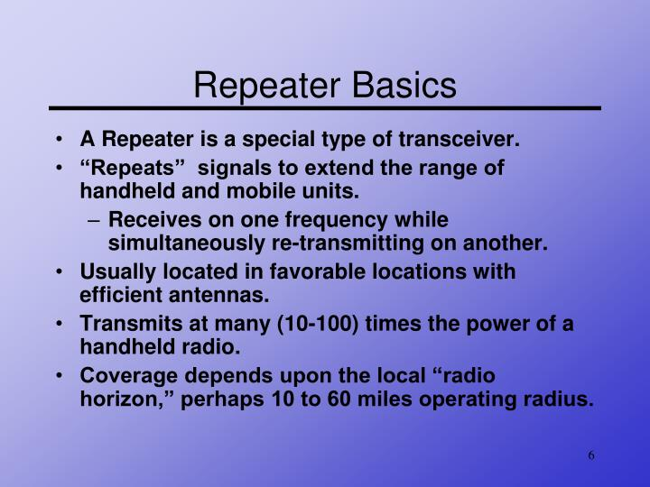 Repeater Basics
