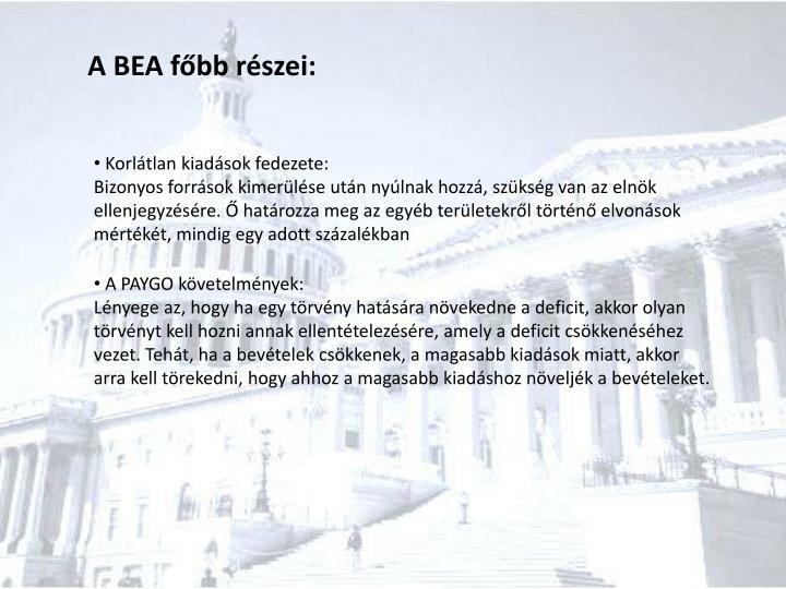 A BEA főbb részei: