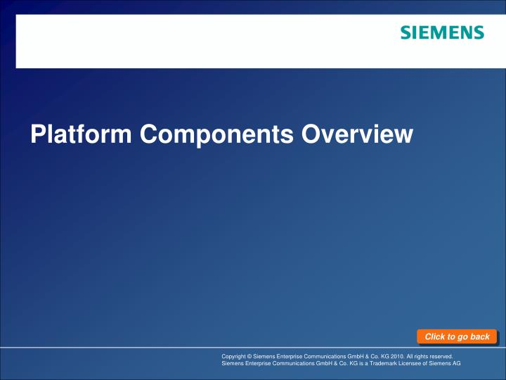 Platform Components Overview