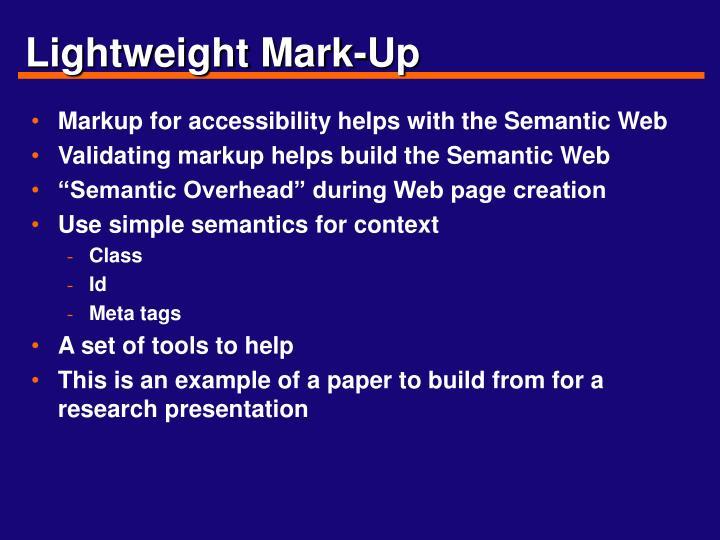Lightweight Mark-Up