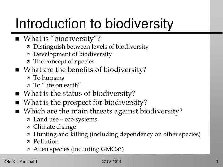 a discussion of the issues related to biodiversity Search results you were looking for discusses environmental problems in the causes and effects are featured in a discussion of biodiversity changes as they.