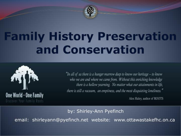 family history preservation and conservation n.
