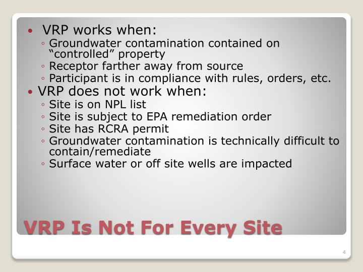 VRP works when: