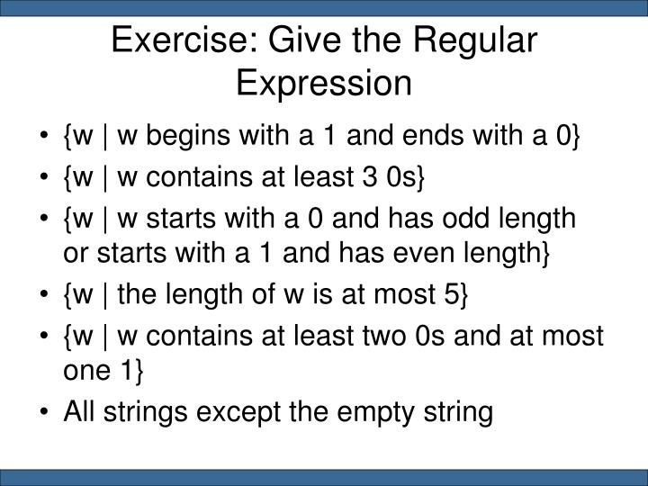Exercise: Give the Regular Expression