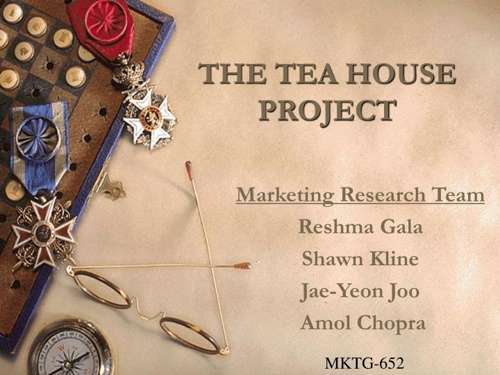 The tea house project