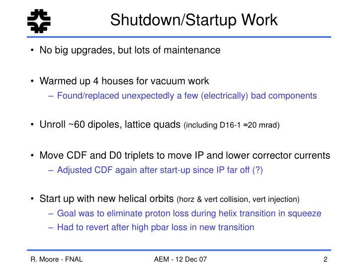 Shutdown startup work