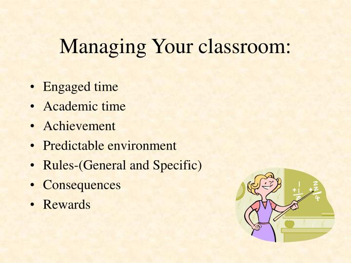 Managing Your classroom: