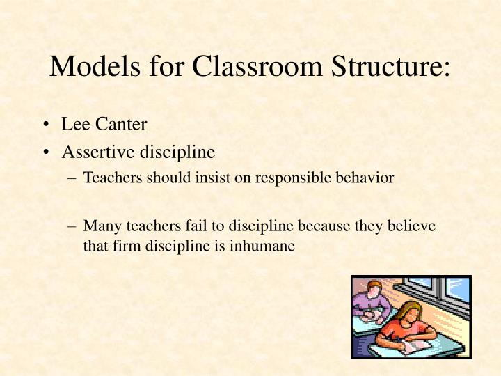 Models for Classroom Structure: