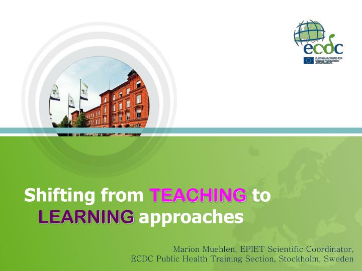 shifting from teaching to learning approaches n.