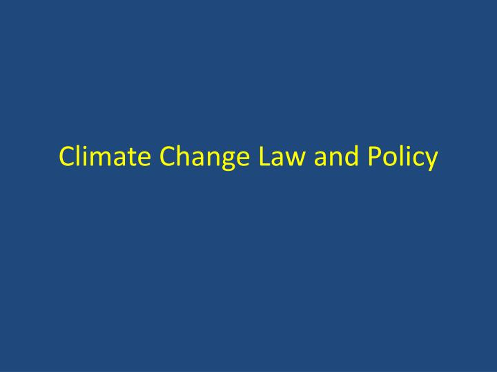 climate change law and policy n.