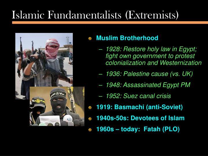 Islamic Fundamentalists (Extremists)