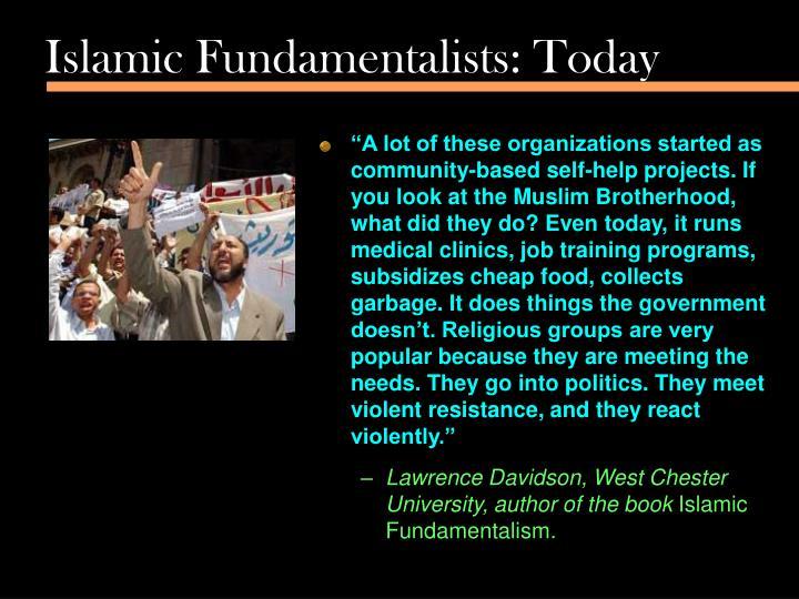 Islamic Fundamentalists: Today