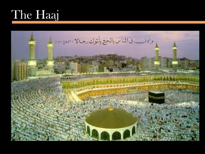 The Haaj