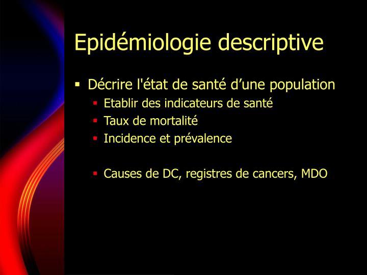 Epid miologie descriptive