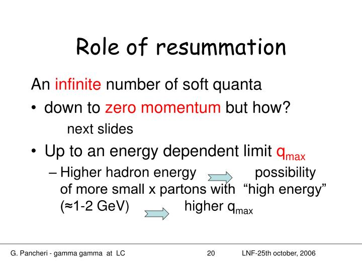 Role of resummation