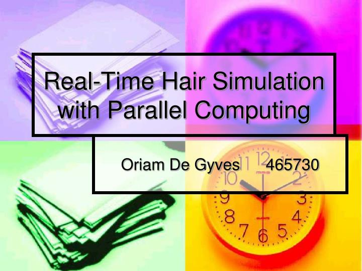 real time hair simulation with parallel computing n.