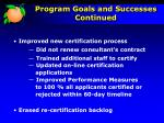 program goals and successes continued