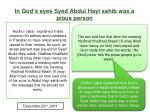 in god s eyes syed abdul hayi sahib was a pious person