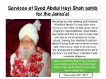 services of syed abdul hayi shah sahib for the jama at1