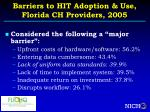 barriers to hit adoption use florida ch providers 2005